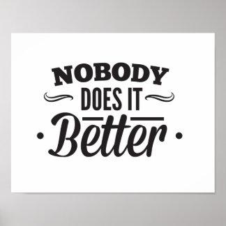 Inget gör det som är bättre affisch