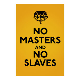 Inget ledar- inget slavar affischen poster