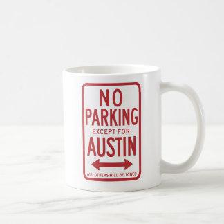 Inget parkera bortsett från Austin undertecknar Kaffemugg