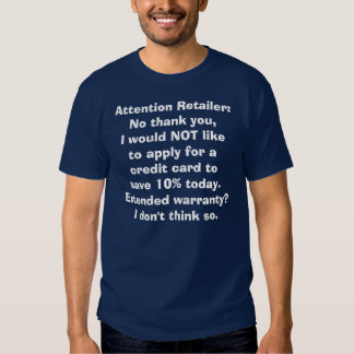 Inget tacka dig till kreditkortar och oönskad t shirts
