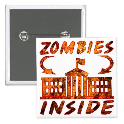 Inre politiska Zombies Pins