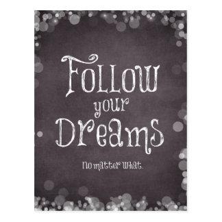 Inspirera följ ditt drömcitationstecken vykort