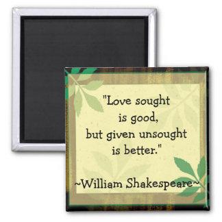 Inspireras citationstecken Shakespeare|Love Magnet