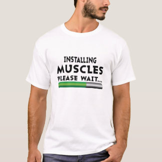 Installera muskler behaga väntanT-tröja Tee