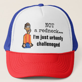 Inte en Redneck, precis urbanly utmanad hatt Keps