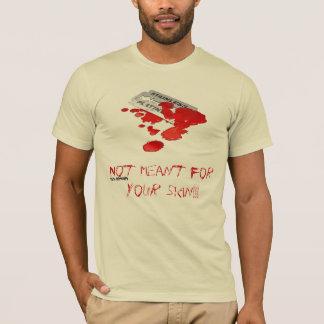 Inte för ditt flå tee shirts