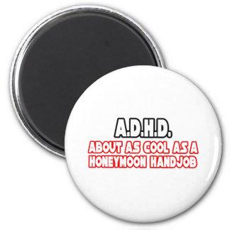 Inte kall A.D.H.D… Magnet För Kylskåp