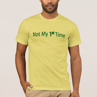 Inte min 1st Time T-shirt
