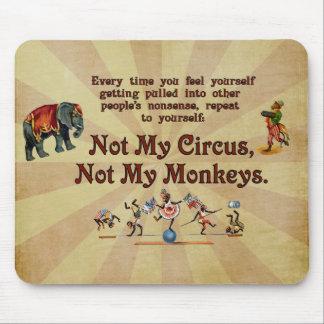 Inte min cirkus, inte min apor musmatta