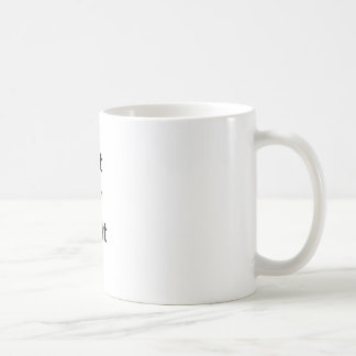 Inte mitt kritisera kaffemugg