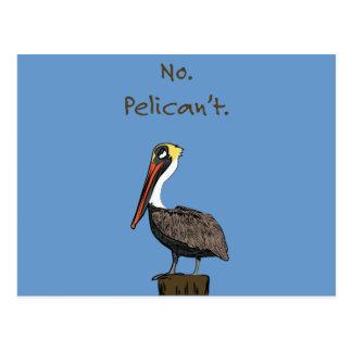 Inte Pelican't. Vykort