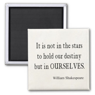 Inte stjärnaöde men oss själva Shakespeare citatio Magneter