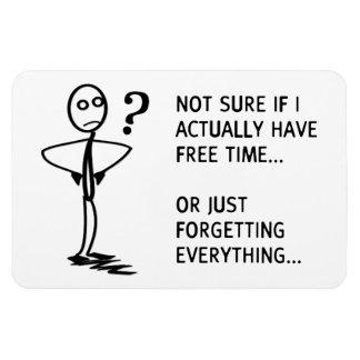 Inte sure, om jag har faktiskt fri tid… magnet