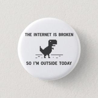 Internet är bruten så mig förmiddagen utanför i mini knapp rund 3.2 cm