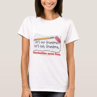 Interpunktion sparar liv t-shirt