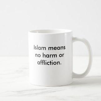 Islam betyder ingen skada eller affliction. kaffemugg