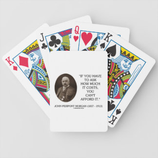 J.P. Morgan, om du måste att fråga, hur mycket den Spelkort