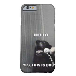 Ja är denna hunden barely there iPhone 6 fodral