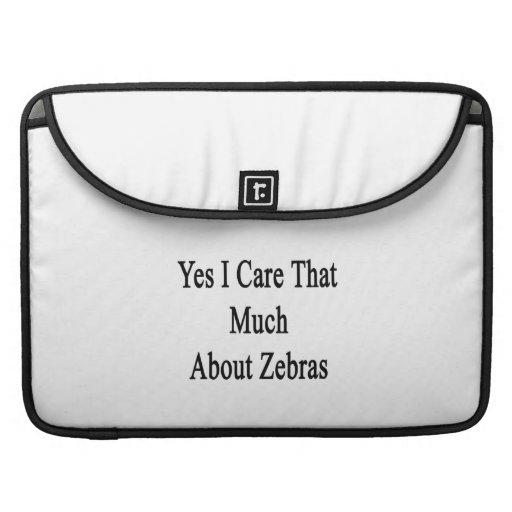 Ja att bry sig jag att mycket om zebror sleeve för MacBooks