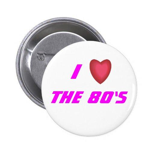 Jag älskar 80-tal knappar med nål