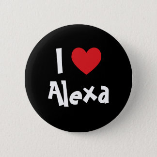 Jag älskar Alexa Standard Knapp Rund 5.7 Cm