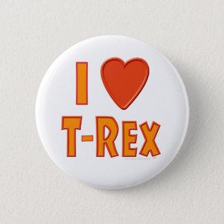Jag älskar älskare för den T-Rex TyrannosaurusRex Standard Knapp Rund 5.7 Cm