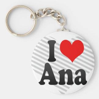 Jag älskar Ana Rund Nyckelring