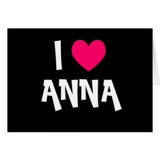 Jag älskar Anna Hälsningskort
