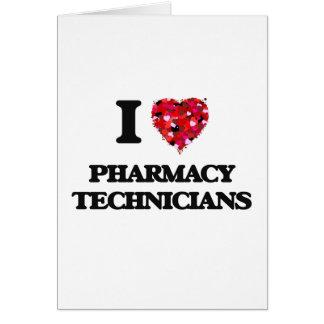 Jag älskar apotektekniker hälsningskort