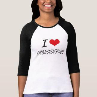 Jag älskar ATT BRODERA T-shirts