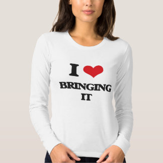 Jag älskar att komma med det t shirt