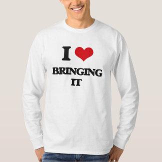 Jag älskar att komma med det tröja