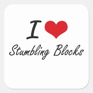 Jag älskar att snubbla kvarter fyrkantigt klistermärke
