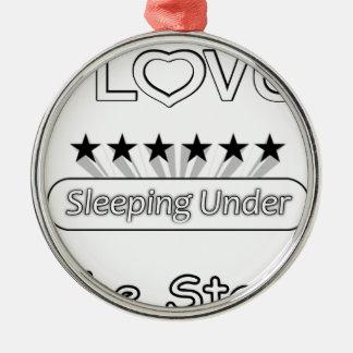 Jag älskar att sova under stjärnorna julgransprydnad metall