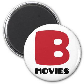 Jag älskar b-filmer magnet