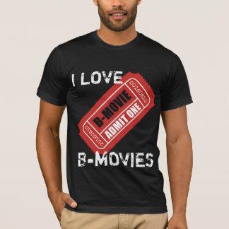 Jag älskar b-filmer tshirts