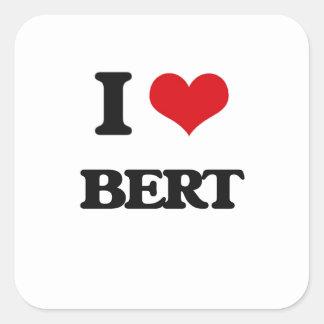 Jag älskar Bert Fyrkantigt Klistermärke