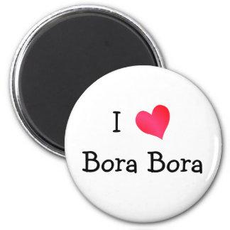 Jag älskar Bora Bora Magnet