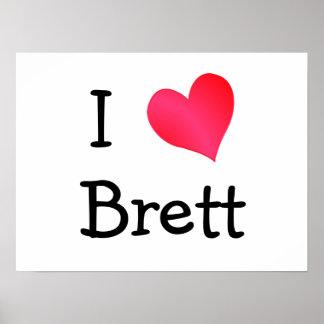 Jag älskar Brett Poster