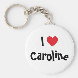 Jag älskar Caroline Keychain Rund Nyckelring