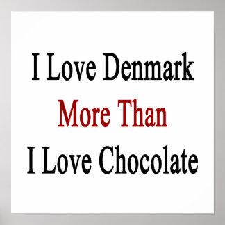 Jag älskar Danmark mer, än jag älskar choklad Poster