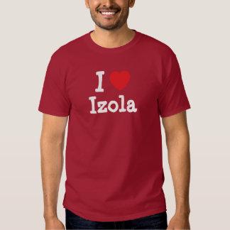 Jag älskar den Izola hjärtaT-tröja Tee Shirt
