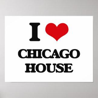 Jag älskar det CHICAGO HUSET Affischer