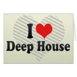 Jag älskar det djupa huset hälsnings kort