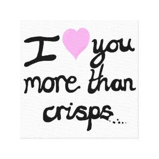 Jag älskar dig mer än chipkanfas canvastryck
