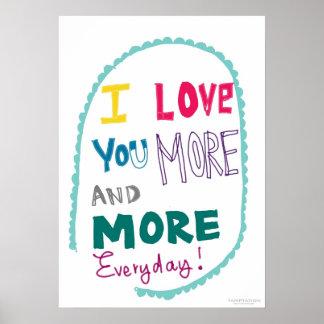Jag älskar dig mer och mer daglig poster