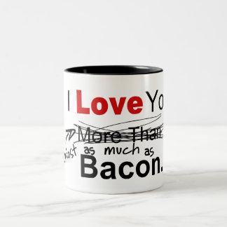 Jag älskar dig nästan så mycket som bacon Två-Tonad mugg