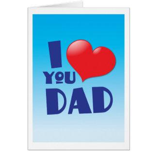 Jag älskar dig PAPPAN! med hjärta Hälsningskort