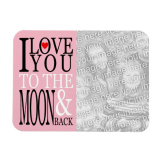 I Love You to the Moon and Back Photo
