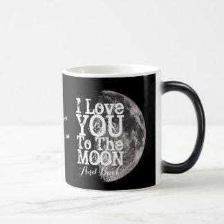 Jag älskar dig till månen och drar tillbaka med magisk mugg